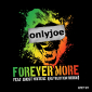 onlyjoe Featuring Ghost Writerz - Forever More