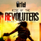 Rise of the Revoluters by ORieL