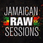 Jamaican Raw Sessions Part 1