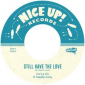 Still Have The Love by Cut La Vis