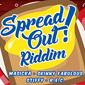 Spread Out Riddim