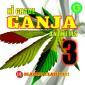Hi-Grade Ganja Anthems Vol. 3