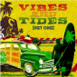 Vibes and Tides Set 1