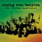 Coping With Babylon