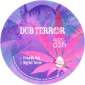 Dub Terror on Universal Egg Records