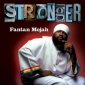 Fantan Mojah is Stronger