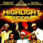 Highlight Riddim on Dub Akom Records.