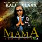 Mama Teachings by Kali Blaxx