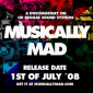 Musically Mad Soon Available