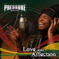 Pressure - Love and Affection